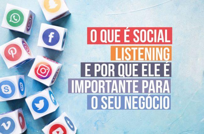O que é Social Listening e por que você deve monitorar não só as redes sociais