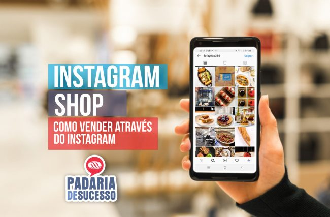 Instagram Shop- Como vender pelo Instagram